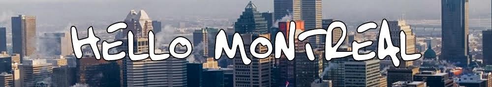 Hello Montreal