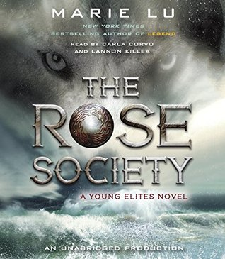 Christina reads ya and my last audiobook the rose society by marie lu if you havent already heard of the young elites the book has been described as x men meets game of fandeluxe Gallery
