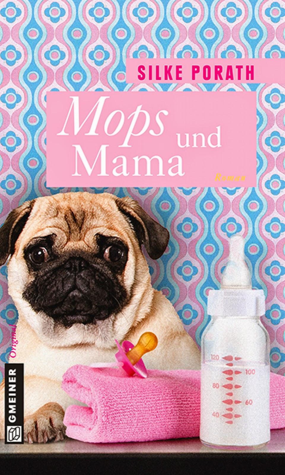 http://www.gmeiner-verlag.de/programm/titel/811-mops-und-mama.html
