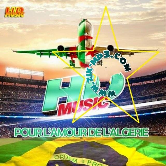 Compil HD Music - Pour L'Amour De L'Algérie 2014 Vol2