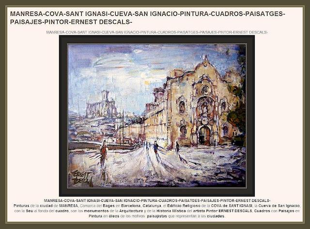 COVA-MANRESA-PINTURA-SEU-SANT IGNASI-PAISATGES-PINTOR-ERNEST DESCALS