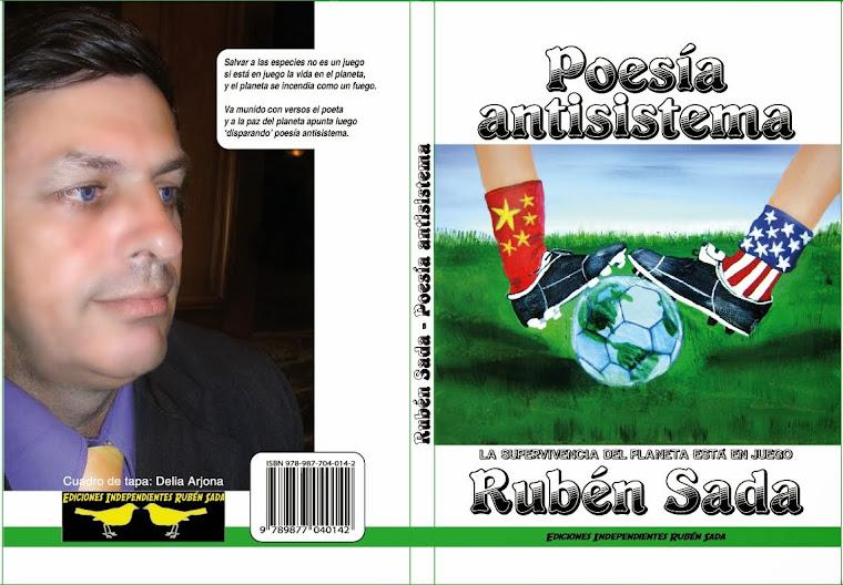 Poesía antisistema - Octavo libro de poesía de Rubén Sada