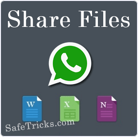How To Share Zip, Doc, Pdf, Apk, Exe Files On Whatsapp