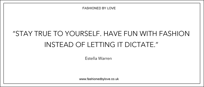 via fashioned by love | best fashion & style quotes | Estella Warren