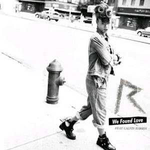 Rihanna - We Found Love Ft Calvin Harris