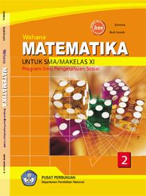 Buku Matematika Sma Ips Kelas Xi Sutrima Dkk Hagematik
