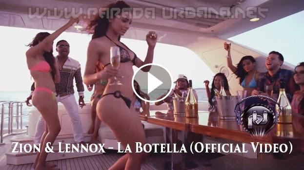 Zion & Lennox – La Botella (Official Video)