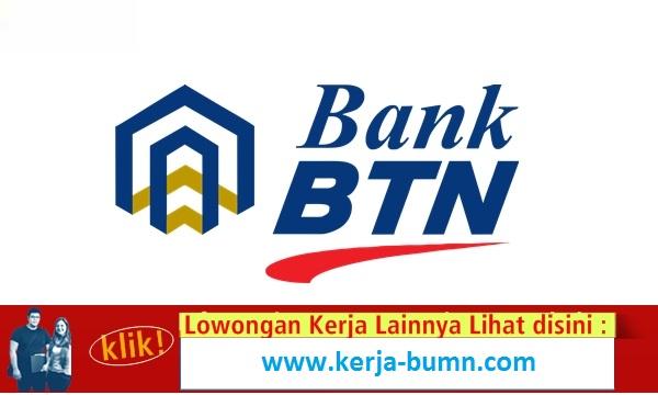 Lowongan Kerja Terbaru Teller Service Staff Bank BTN Tingkat SLTA