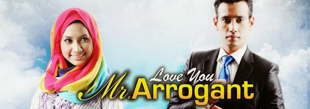 Sinopsis Minggu Akhir Love You Mr. Arrogant - Akasia TV3