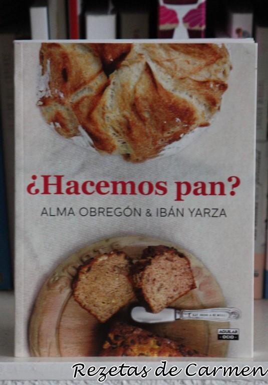 ¿Hacemos pan? El libro de Iban Yarza y Alma Obregón