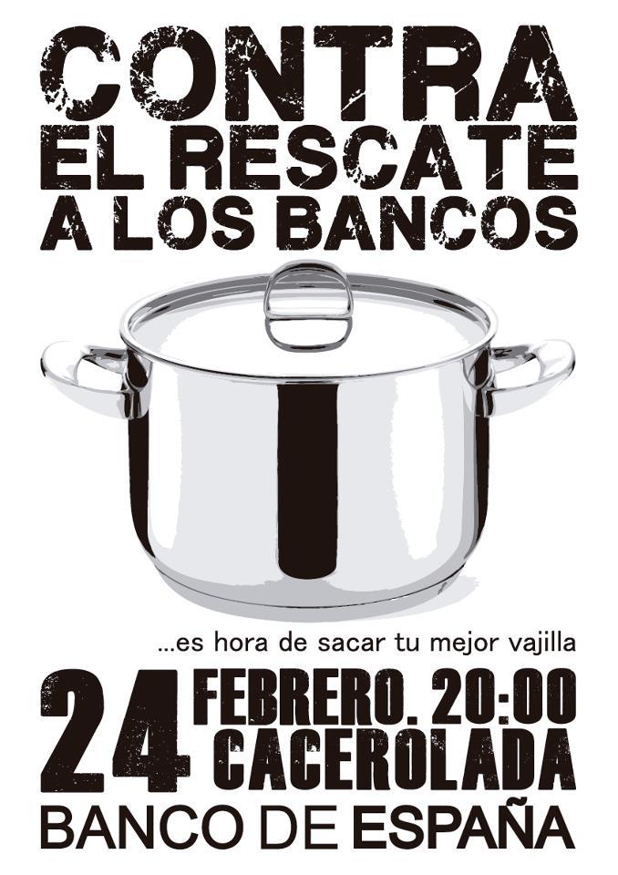Contra los abusos bancarios viernes 24f cacerolada for Manana abren los bancos en espana