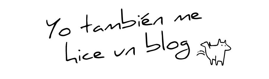 Yo también me hice un blog