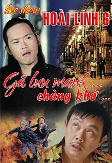 Xem Phim HOài Linh Gã Lưu Manh Và Chàng Khờ 2013 - Ga Luu Manh Va Chang Kho