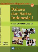 Buku BSE Bahasa Indonesia, BSE Bahasa Indonesia, Buku BSE, Bahasa Indonesia, Buku Sekolah Elektronik, BSE, Buku bahasa Indonesia SMP, Bahasa Sastra Indonesia VII