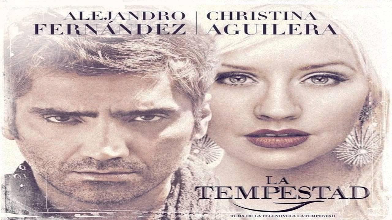 La Tempestad - Entrada (Hoy Tengo Ganas de Ti - Alejandro Fernandez ft ...