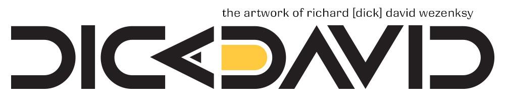 dickdavid - the artwork of richard [dick] david wezensky