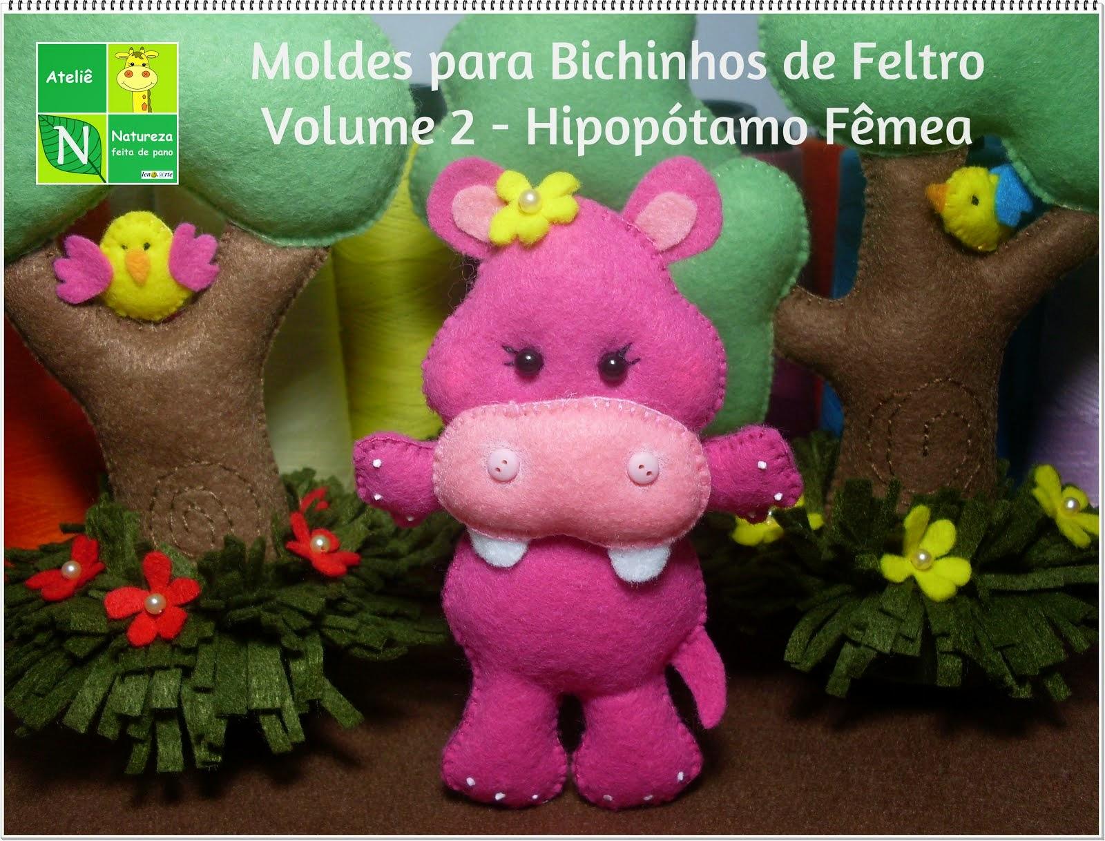 Apostila Digital/Moldes para Bichinhos de Feltro Volume 2 Hipopótamo Fêmea