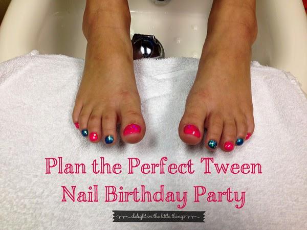 Plan the Perfect Tween Nail Party | delightinthelittlethings.com