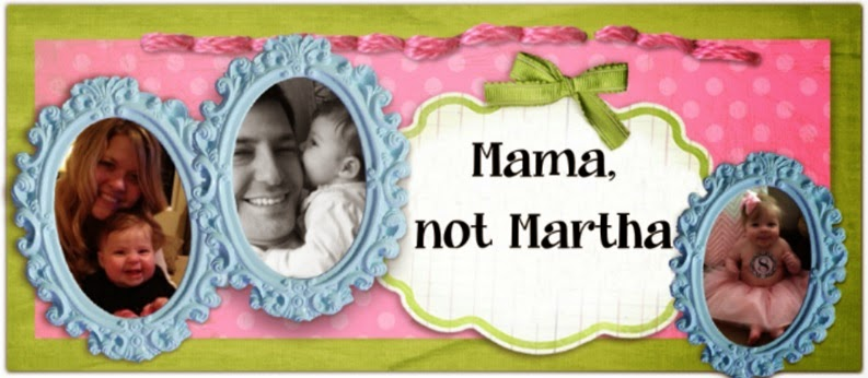 Mama Not Martha