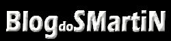 Blog do SMartiN