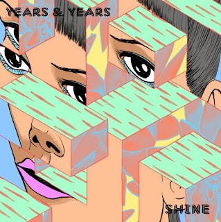 Years and Years – Shine