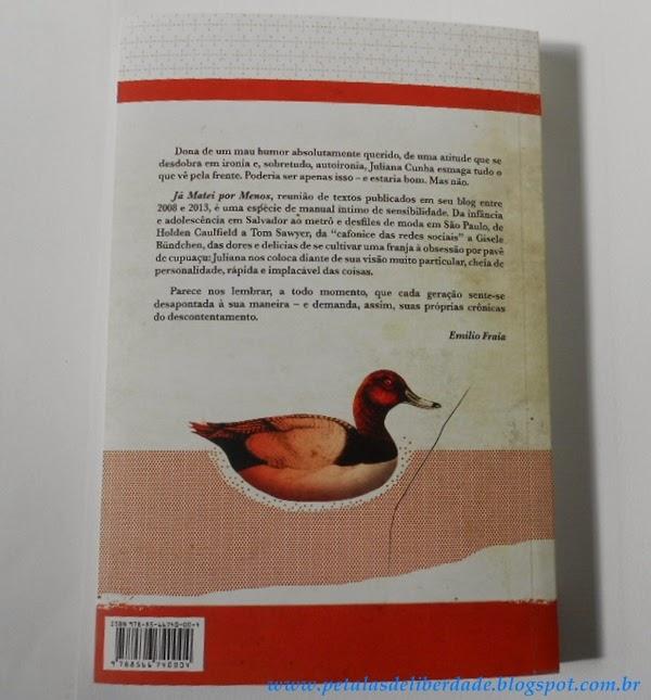 Contracapa do livro Já matei por menos , Juliana Cunha, blog, crônicas, Lote 42