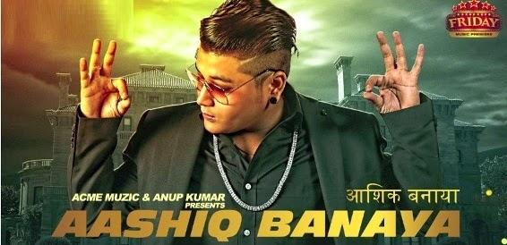 AASHIQ BANAYA PUNJABI SONG DETAILS