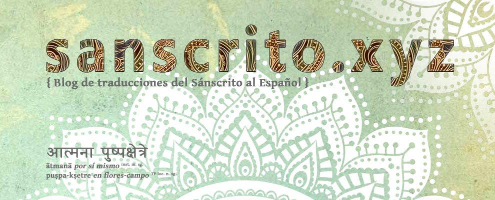 Sanscrito.xyz - Blog de traducciones del Sánscrito al Español