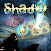 FREE DOWNLOAD GAME Shad'O (PC/ENG) Full Version Mediafire Link