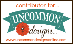 I'm a contributor at Uncommon Designs!