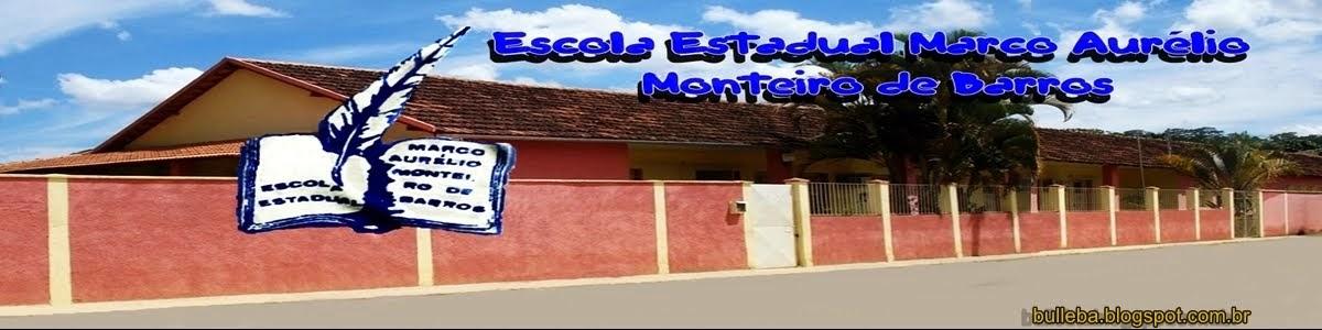 Escola Estadual Marco Aurélio Monteiro de Barros