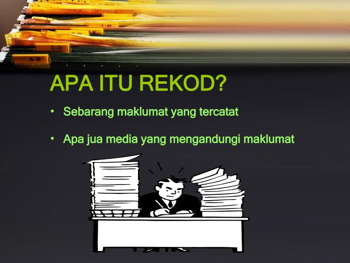 hazrul hashim  pengurusan fail dan rekod