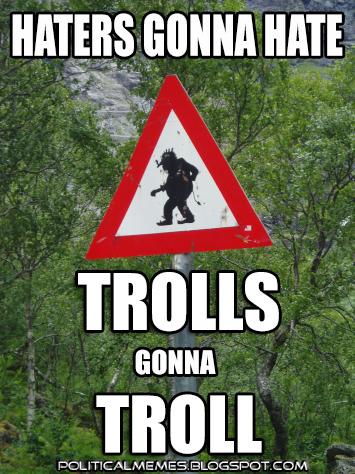 [Image: troll-meme.jpg]