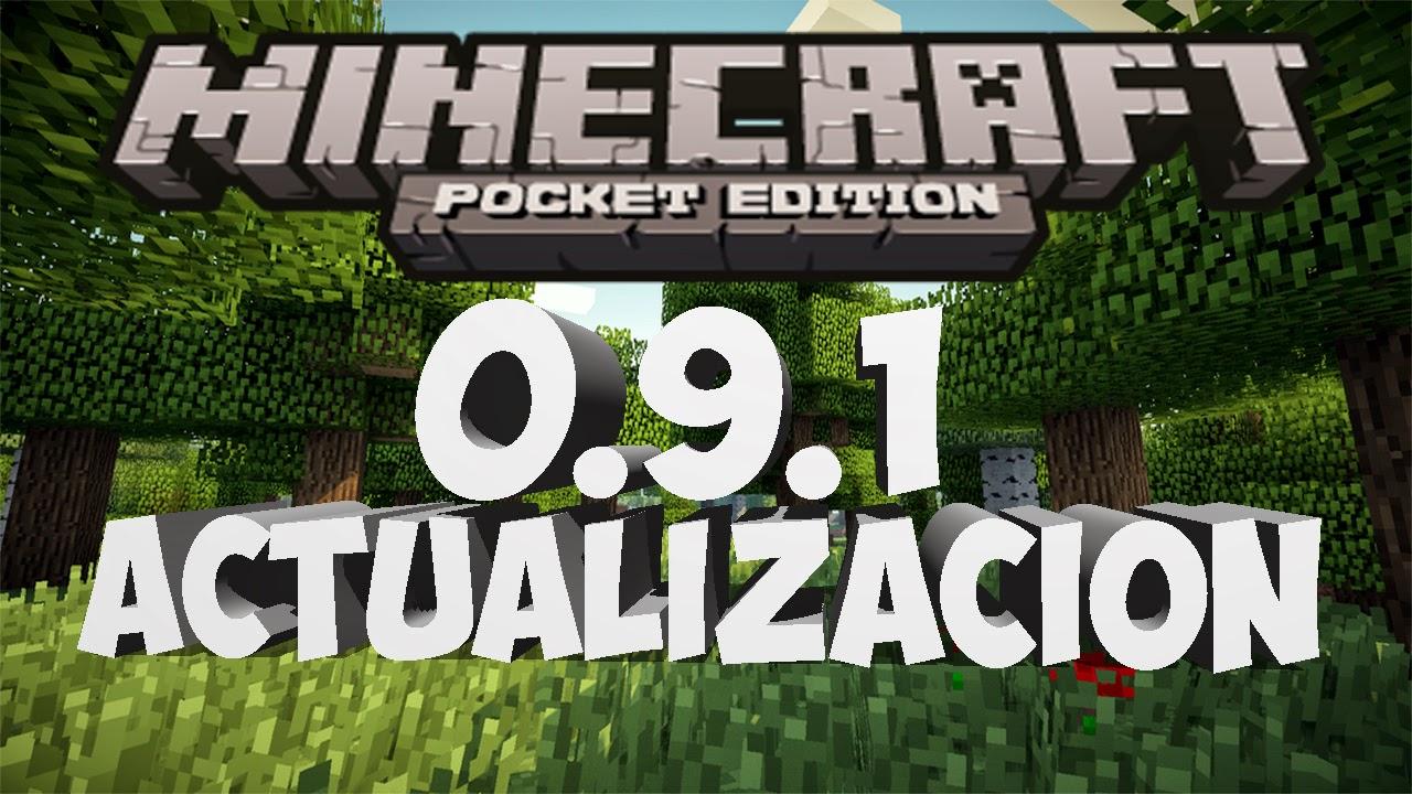 Minecraft Pocket Edition 0.9.1 [APK] Full