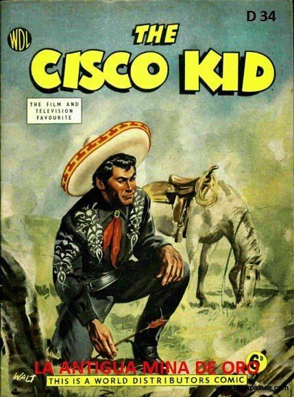 CISCO KID  Nº  D 034 1959 LA ANTIGUA MINA DE ORO HQ WESTERN - PRETO E BRANCO