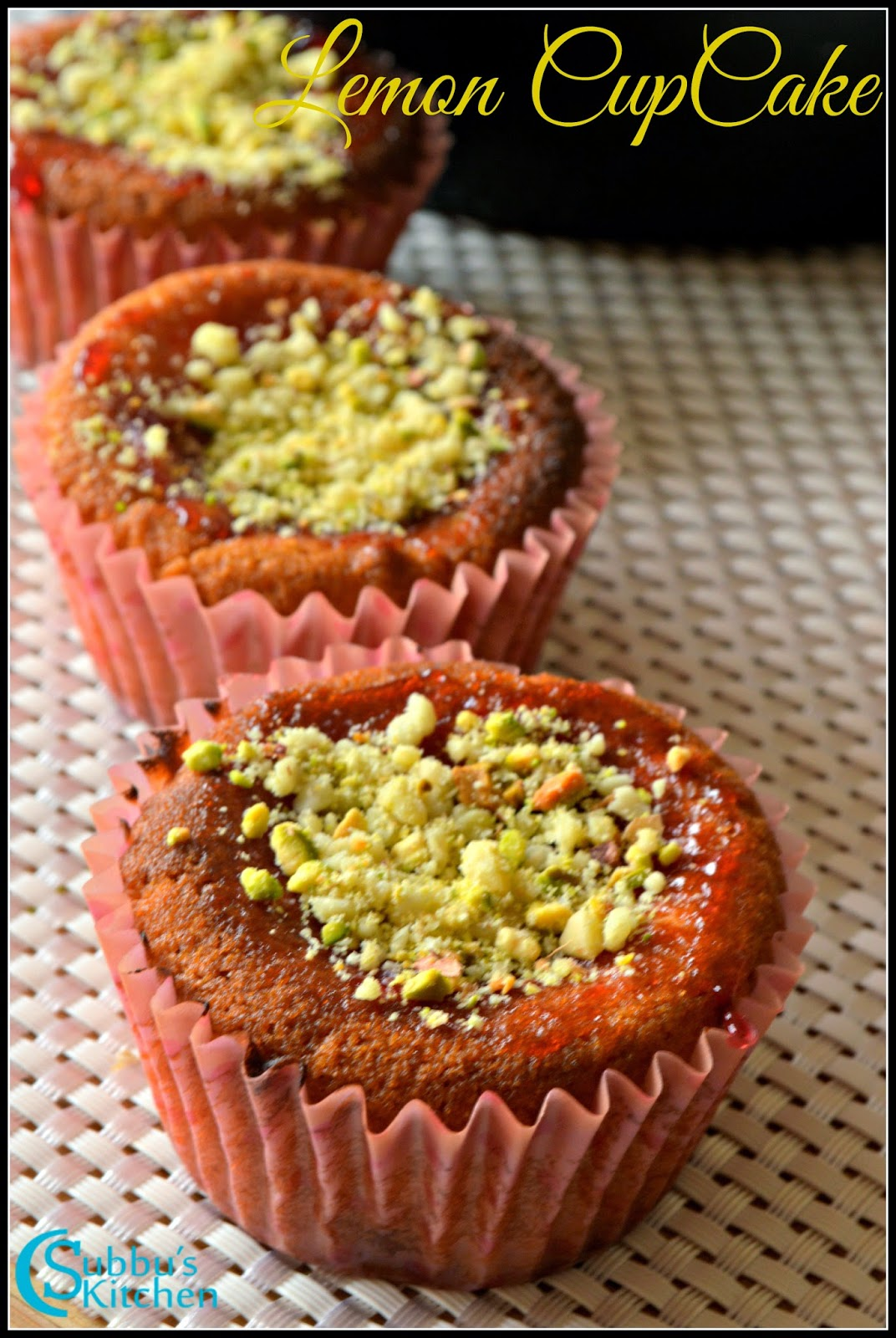 Eggless Lemon Pistachio Cup Cake Recipe