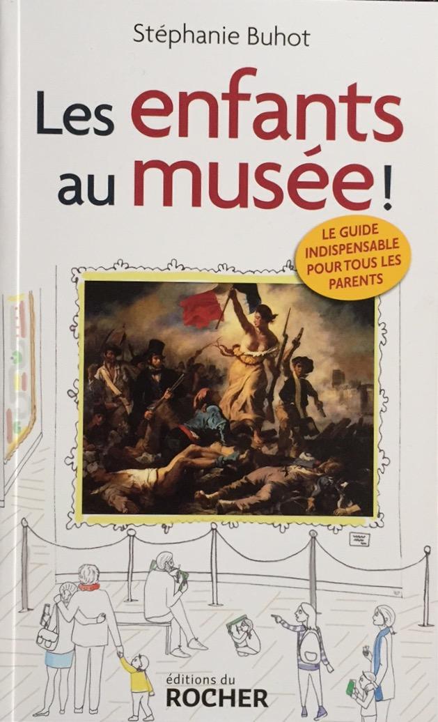 Mon nouveau livre : Les enfants au musée !