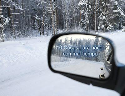 10 Cosas para hacer  con mal tiempo