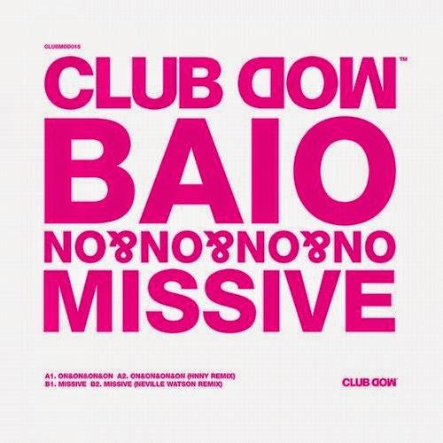 BAIO - On&On&On&On / Missive EP