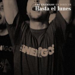 LPs EN DIRECTO indispensables - Página 3 1360-losenemigos-hastaellunes
