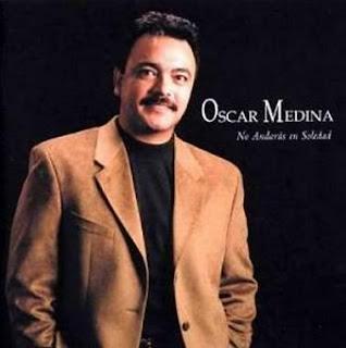 Oscar Medina - No Andarás en Soledad (1999)