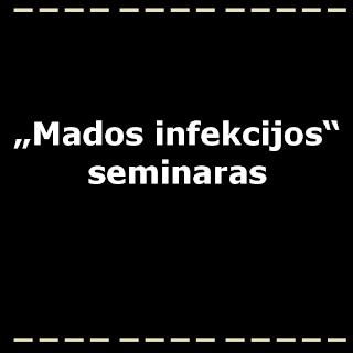 Mados infekcijos seminaras