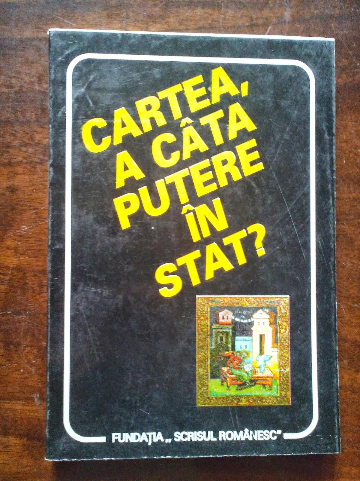 Fundatia Scrisul Romanesc - Cartea, a cata putere in stat?