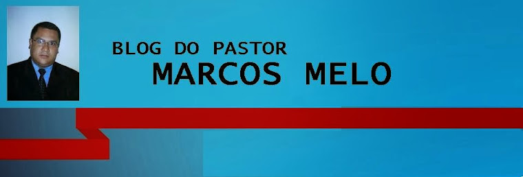 Blog do Pastor Marcos Melo