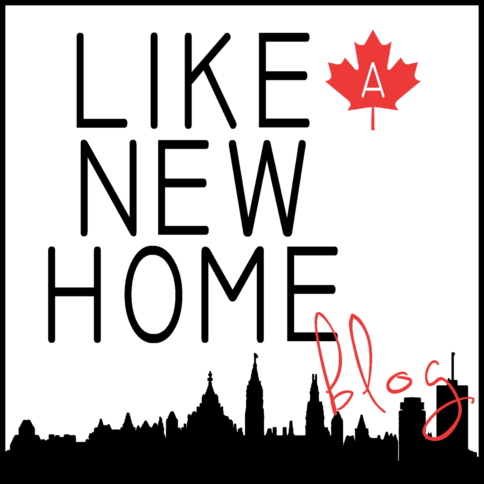 Like A New Home Blog