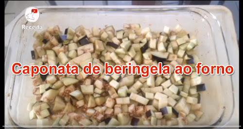Caponata de beringela ao forno - Receita (Vídeo)