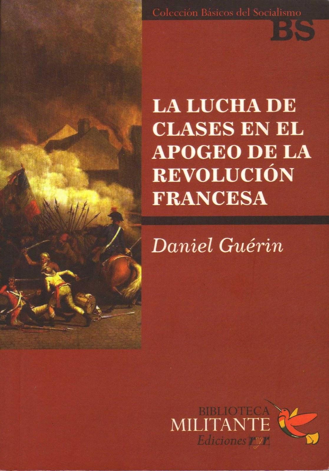 Nueva digitalización: «La lucha de clases en el apogeo de la Revolución Francesa» (Guérin) La%2Blucha%2Bde%2Bclases%2Ben%2Bel%2Bapogeo%2Bde%2Bla%2BRevoluci%25C3%25B3n%2BFrancesa