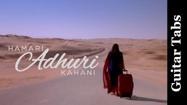 Hamari Adhuri Kahani Title Song