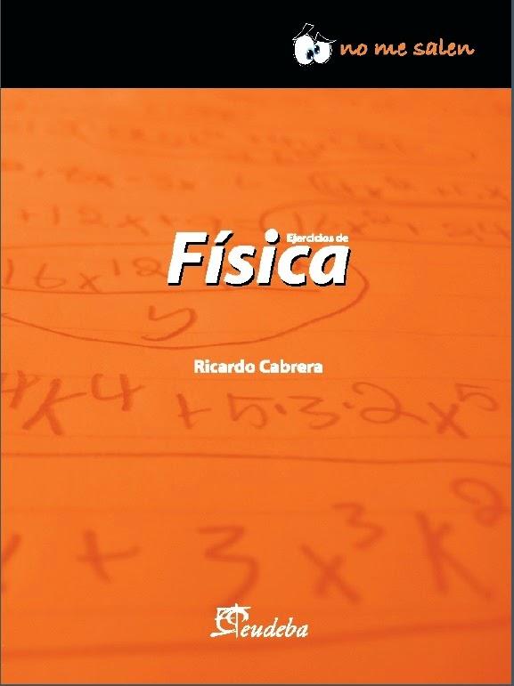 Ejercicios de Física - Ricardo Cabrera