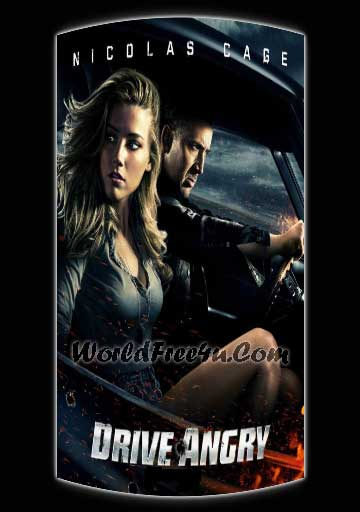 Poster Of Drive Angry (2011) Full Movie Hindi Dubbed Free Download Watch Online At worldfree4u.com